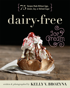 Dairy-Free Ice Cream Cookbook